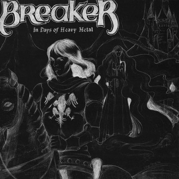 Breaker – In Days of Heavy Metal (1982)