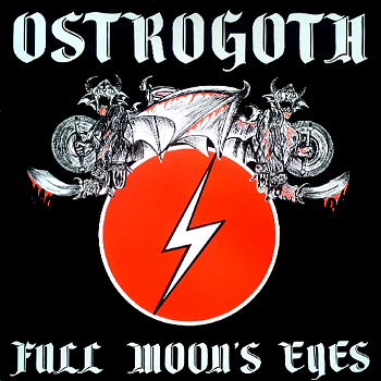 Ostrogoth – Full Moon's Eyes (1983)