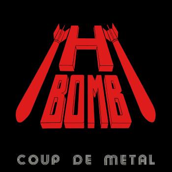 H-Bomb – Coup de Metal (1983)