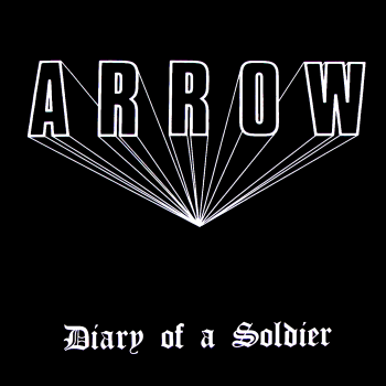 Arrow (Swe) – Diary of a Soldier (1986)