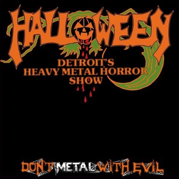 Halloween – Don't Metal With Evil (1985)