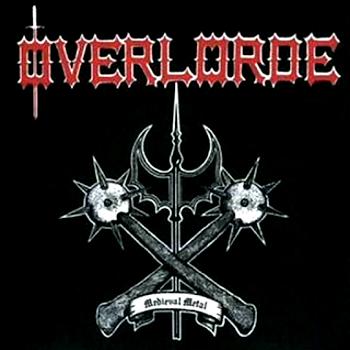 Overlorde – Medieval Metal (1985)