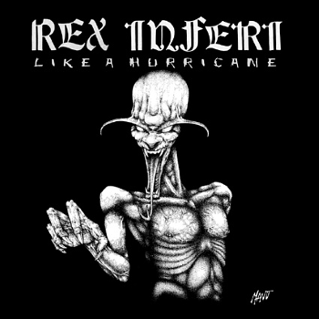 Rex Inferi – Like a Hurricane (1988-1989)