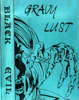 Black Evil – Gravy Lust (1984)