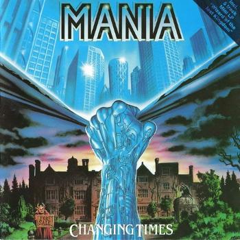 Mania – Changing Times (1989)