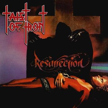 Taist of Iron – Resurrection (1984)