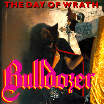Bulldozer – The Day of Wrath (1985)