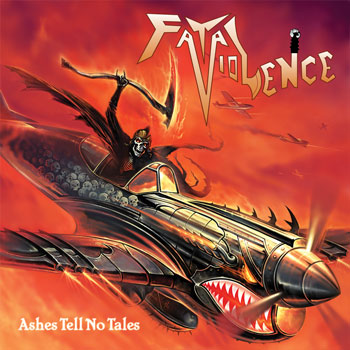 Fatal Violence – Ashes Tell No Tales (1985-1987)