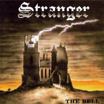 Stranger – The Bell (1985)