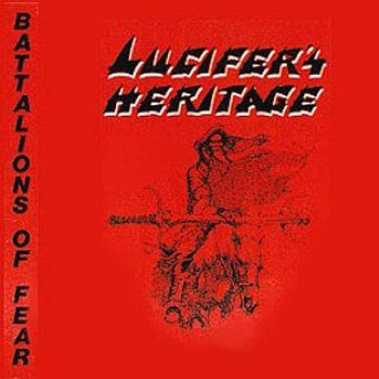 Lucifer's Heritage – Battalions of Fear (1986)