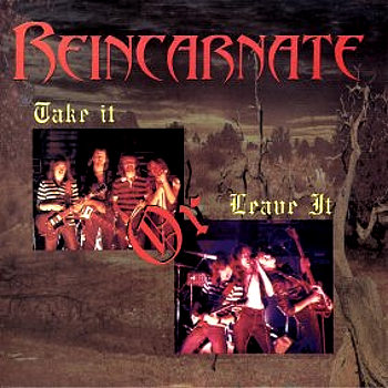 Reincarnate – Take It or Leave It (1982)