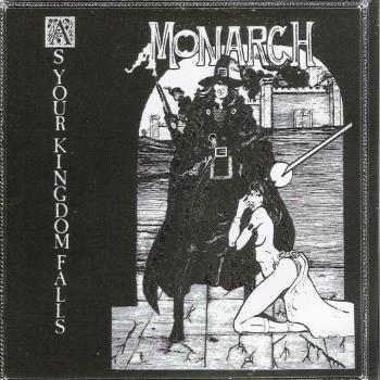 Monarch – As Your Kingdom Falls (1983)