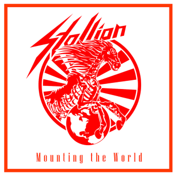 Stallion – Mounting the World (2013)