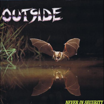Outside – Never In Security (1988)