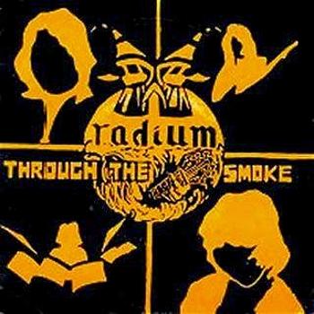 Radium – Through the Smoke (1981)