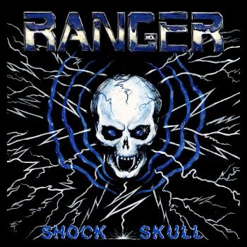 Ranger – Shock Skull (2014)