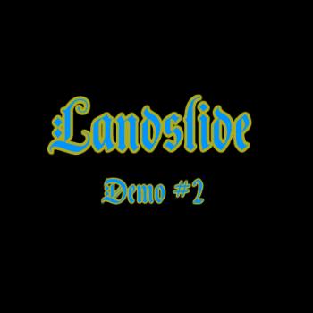 Landslide (Swe) – Demo #2 (1985)
