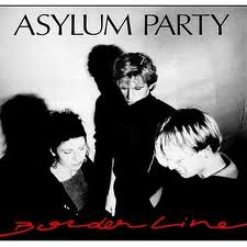 Asylum Party – Borderline (1989)